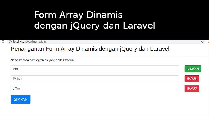 Penanganan Form Array Dinamis dengan jQuery dan Laravel