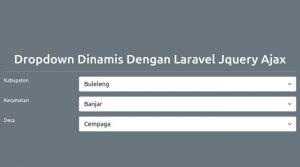 Dropdown Dinamis Dengan Laravel Jquery Ajax